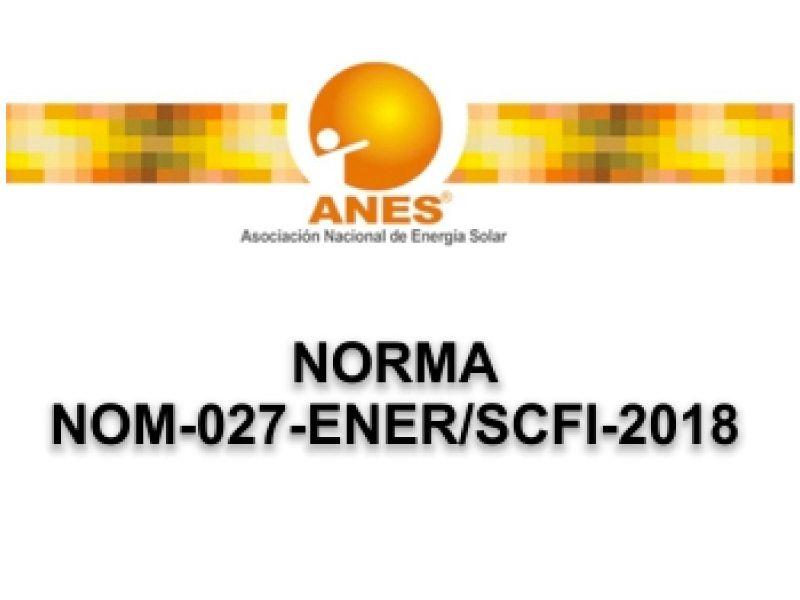NORMA: NOM-027-ENER/SCFI-2018